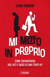 Mi metto in proprio ebook by Chris Robson