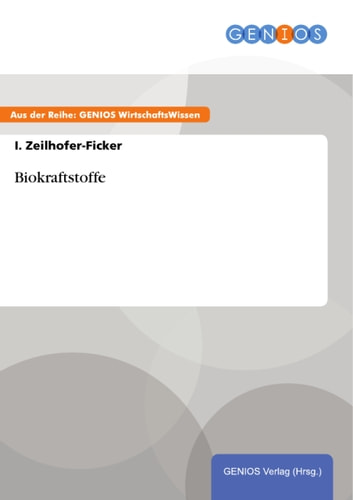 Biokraftstoffe ebook by I. Zeilhofer-Ficker