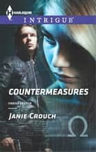 Countermeasures - A Thrilling FBI Romance 電子書籍 by Janie Crouch