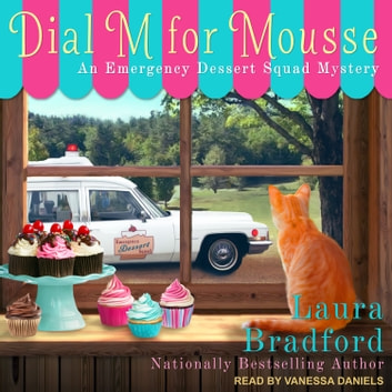 Dial M for Mousse audiobook by Laura Bradford