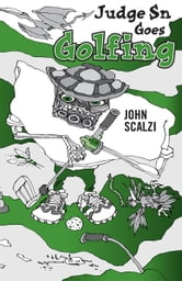 Judge Sn Goes Golfing ebook by John Scalzi