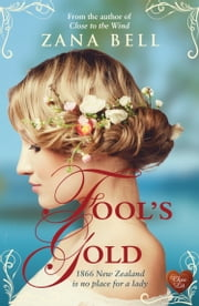 Fool's Gold (Choc Lit) ebook by Zana Bell
