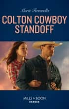 Colton Cowboy Standoff (Mills & Boon Heroes) (The Coltons of Roaring Springs, Book 1) 電子書 by Marie Ferrarella