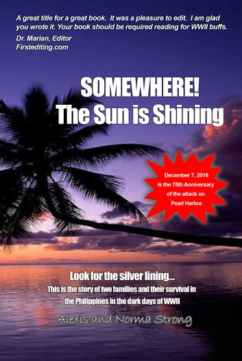 Somewhere the Sun Is Shining - Look for the Silver Lining eBook by Alexis Strong,Norma Strong