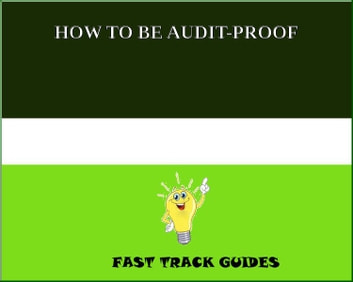 HOW TO BE AUDIT-PROOF ebook by Alexey