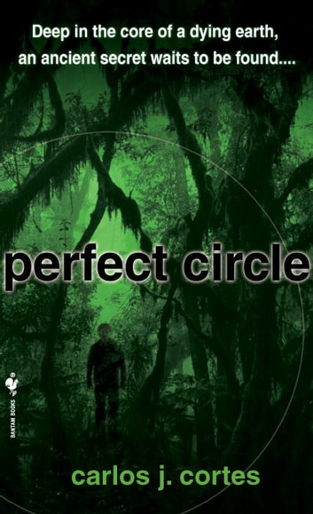 Perfect Circle - A Novel ebook by Carlos Cortes