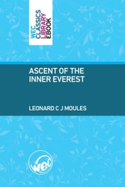 Ascent of the Inner Everest ebook by Leonard Moules
