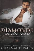 Diamonds in the Dust - A Diamond Magnate Novel ebook by