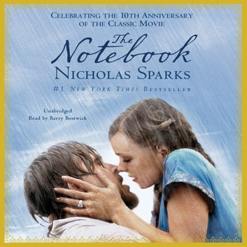The Notebook - Booktrack Edition audiobook by Nicholas Sparks