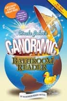 Uncle John's Canoramic Bathroom Reader - E-book Sneak Peek ebook by Bathroom Readers' Institute