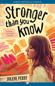 Stronger Than You Know ebook by Jolene Perry