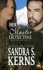 Her Master of Hearts ebook by Sandra S. Kerns