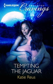 Tempting the Jaguar ebook by Katie Reus