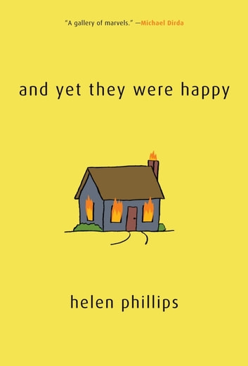 And Yet They Were Happy ebook by Helen Phillips