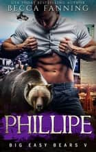 Phillipe ebook by Becca Fanning