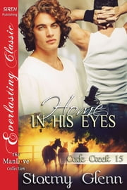 Home in His Eyes ebook by Stormy Glenn