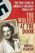 The Wolves at the Door ebook by Judith L Pearson