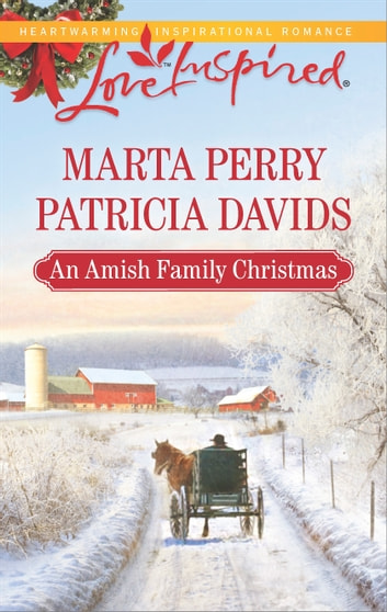 An Amish Family Christmas - An Anthology ebook by Marta Perry,Patricia Davids