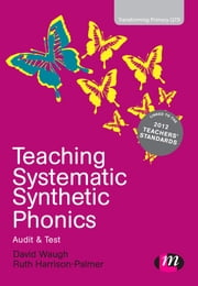 Teaching Systematic Synthetic Phonics - Audit and Test ebook by David Waugh,Ruth Harrison-Palmer