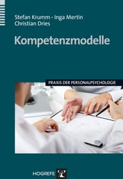 Kompetenzmodelle ebook by Stefan Krumm,Inga Mertin,Christian Dries