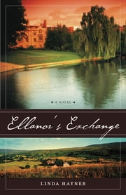 Ellanor's Exchange ebook by Linda Hayner