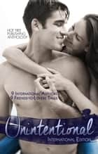 Unintentional: International Edition ebook by Aria Peyton, A.L. Simpson, Michelle Irwin,...