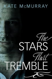The Stars that Tremble ebook by Kate McMurray