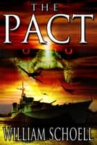 The Pact ebook by William Schoell