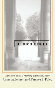 In Memoriam ebook by Amanda Bennett,Terence Foley