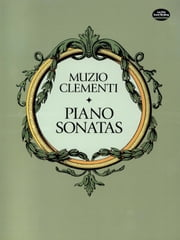 Piano Sonatas ebook by Muzio Clementi