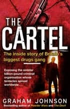 The Cartel ebook by Graham Johnson