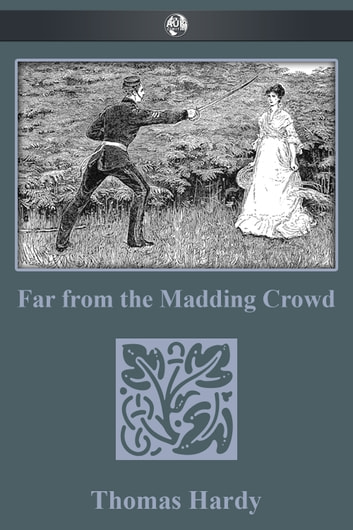 Far from the Madding Crowd Free PDF ebook