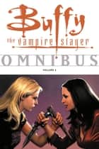 Buffy Omnibus Volume 5 ebook by Various, Joss Whedon