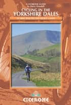 Cycling in the Yorkshire Dales ebook by Harry Dowdell