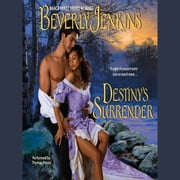 Destiny's Surrender audiobook by Beverly Jenkins