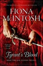 Tyrant's Blood ebook by Fiona McIntosh