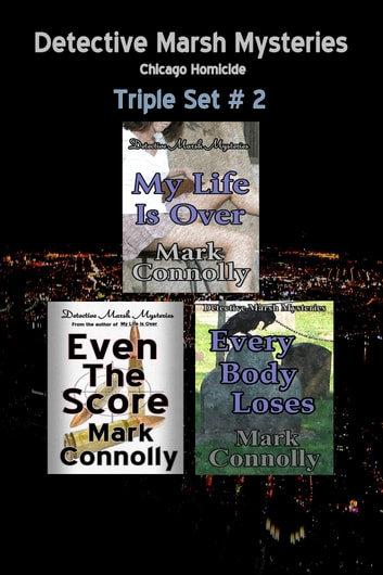 Detective Marsh Mysteries - Triple # 2 ebook by Mark Connolly
