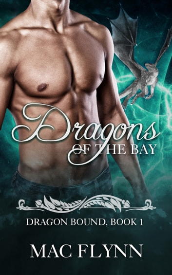 Dragons of the Bay ebook by Mac Flynn