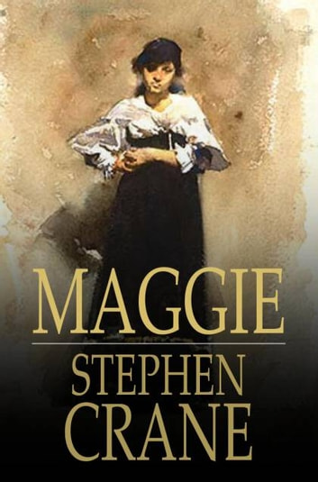 maggie a girl of the streets full text
