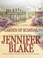 Garden Of Scandal ebook by Jennifer Blake
