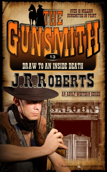Draw to an Inside Death ebook by J.R. Roberts