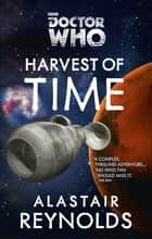 Doctor Who: Harvest of Time ebook by