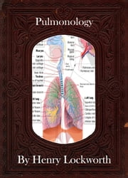 Pulmonology ebook by Henry Lockworth,Eliza Chairwood,Bradley Smith