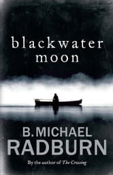 Blackwater Moon ebook by B. Michael Radburn