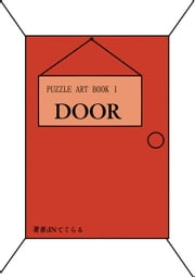 PUZZLE ART BOOK 1 -DOOR- ebook by INてぐらる