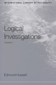 Logical Investigations Volume 1 ebook by Edmund Husserl,Dermot Moran