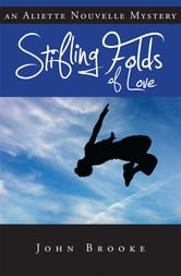 Stifling Folds of Love ebook by John Brooke