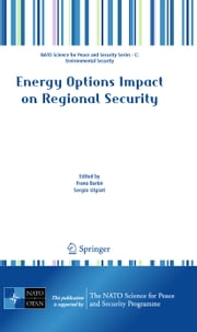 Energy Options Impact on Regional Security ebook by Frano Barbir,Sergio Ulgiati