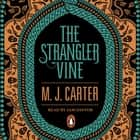 The Strangler Vine - The Blake and Avery Mystery Series (Book 1) audiobook by M. J. Carter