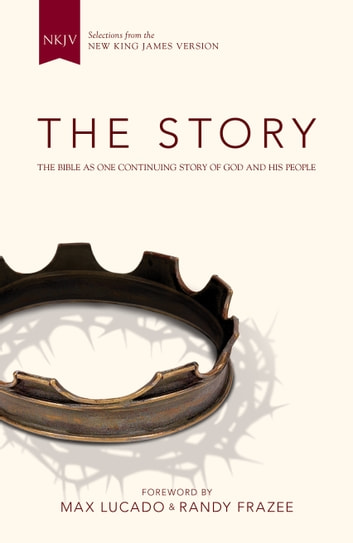 NKJV, The Story, eBook - The Bible as One Continuing Story of God and His People ebook by Zondervan
